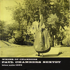 Paul Chambers Sextet - Whims Of Chambers