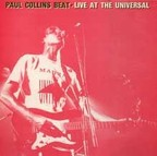 Paul Collins Beat - Live At The Universal