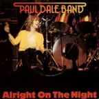 Paul Dale Band - Alright On The Night