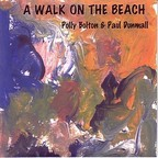 Paul Dunmall - A Walk On The Beach