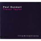 Paul Dunmall - Illuminations