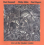 Paul Dunmall - Live At The Quaker Centre