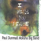 Paul Dunmall Moksha Big Band - I Wish You Peace