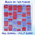 Paul Dunmall - Music On Two Pianos