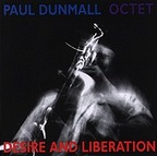 Paul Dunmall Octet - Desire And Liberation