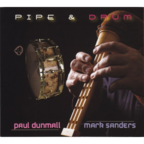 Paul Dunmall - Pipe & Drum