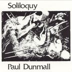 Paul Dunmall - Soliloquy