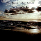 Paul Dunmall - View Across The Bay