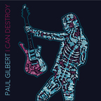 Paul Gilbert - I Can Destroy
