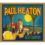 Paul Heaton - Acid Country