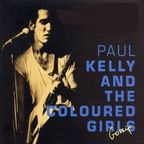 Paul Kelly And The Coloured Girls - Gossip