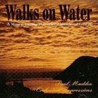 Paul Madden - Walks On Water · A Musical Journey Through The Miracles Of Creation
