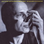 Paul Motian And The Electric Bebop Band - Reincarnation Of A Love Bird