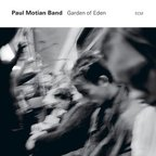 Paul Motian Band - Garden Of Eden