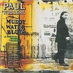 Paul Rodgers - Muddy Water Blues · A Tribute To Muddy Waters