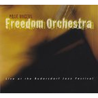 Paul Rogers Freedom Orchestra - Live At The Rudersdorf Jazz Festival