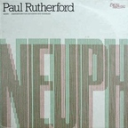 Paul Rutherford (UK 1) - Neuph · Compositions For Euphonium And Trombone