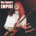 Paul Samson's Empire - Live At The Marquee