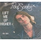 Paul Santos - Lift Me Up Higher