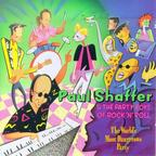 Paul Shaffer & The Party Boys Of Rock 'N' Roll - The World's Most Dangerous Party