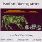 Paul Smoker Quartet - Standard Deviations