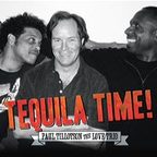 Paul Tillotson · The Love Trio - Tequila Time!
