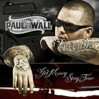 Paul Wall - Get Money Stay True