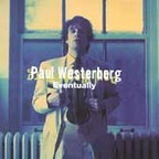 Paul Westerberg - Eventually