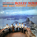 Paul Winter Sextet - Jazz Meets The Bossa Nova
