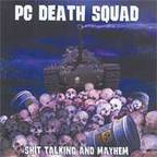 PC Deathsquad - Shit Talking And Mayhem