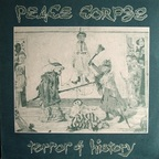 Peace Corpse - Terror Of History