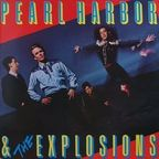 Pearl Harbor & The Explosions - s/t