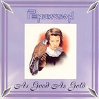 Pendragon - As Good As Gold