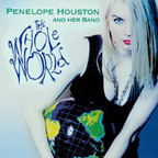 Penelope Houston And Her Band - The Whole World