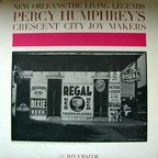 Percy Humphrey's Crescent City Joy Makers - New Orleans: The Living Legends