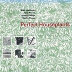 Perfect Houseplants - s/t