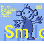 Perry & Rhodan - Smile! · Originals + Remixes
