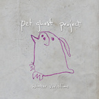 Pet Ghost Project - Winter Variations