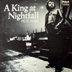 Pete Atkin - A King At Nightfall