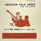 Pete Seeger - American Folk Songs For Children