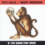 Pete Wells/Angry Anderson & The Damn Fine Band - s/t