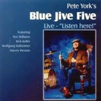 Pete York's Blue Jive Five - Live · Listen Here!
