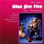Pete York's Blue Jive Five - Live · Second Set