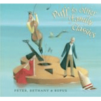 Peter, Bethany & Rufus - Puff & Other Family Classics