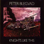 Peter Blegvad - Knights Like This