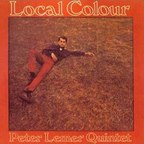 Peter Lemer Quintet - Local Colour