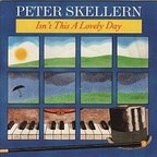 Peter Skellern - Isn't This A Lovely Day