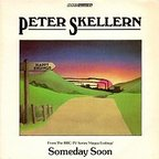 Peter Skellern - Someday Soon