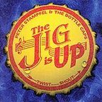 Peter Stampfel And The Bottlecaps - The Jig Is Up