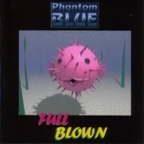Phantom Blue - Full Blown